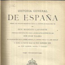 Alte Bücher - HISTORIAL GENERAL DE ESPAÑA. TOMO XVII. MODESTO LA FUENTE. MONTANER Y SIMÓN EDITORES. BARCELONA.1922 - 39971988