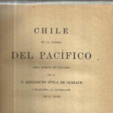 Libros antiguos: CHILE EN LA GUERRA DEL PACÍFICO. P. BENEDICTO SPILA DE SUBIACO. 2ª ED. ROMA. 1887. Lote 40033685