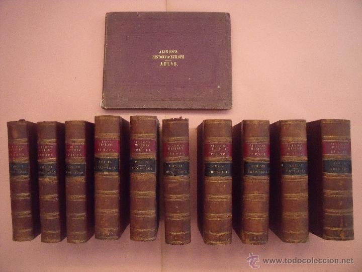 ARCHIBALD ALISON.-HISTORIA DE EUROPA.-EXCEPCIONAL OBRA Y RARA VEZ ENCONTRADA CON EL ATLAS.-AÑO 1875 (Libros antiguos (hasta 1936), raros y curiosos - Historia Antigua)
