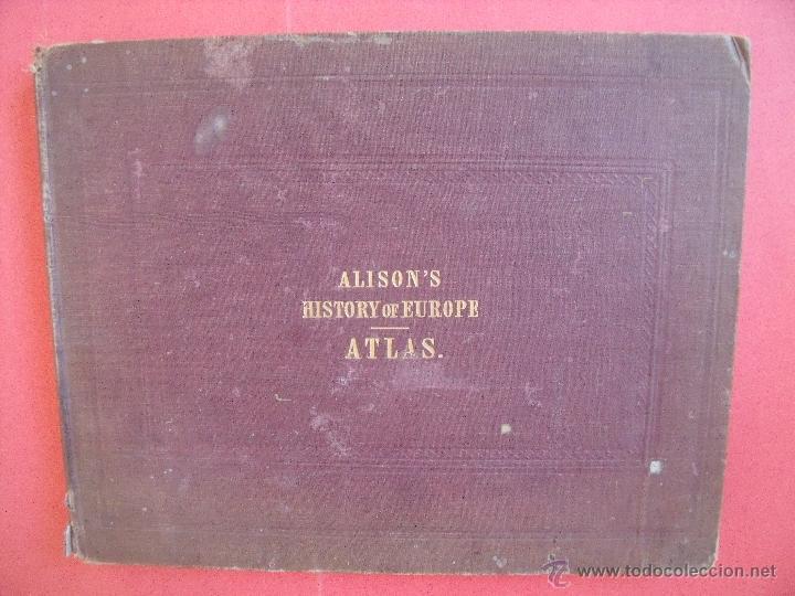 Libros antiguos: ARCHIBALD ALISON.-HISTORIA DE EUROPA.-EXCEPCIONAL OBRA Y RARA VEZ ENCONTRADA CON EL ATLAS.-AÑO 1875 - Foto 6 - 40161079