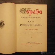 Libros antiguos: CUBA, PUERTO RICO Y FILIPINAS, WALDO JIMENEZ DE LA ROMERA, 1887. Lote 40655734