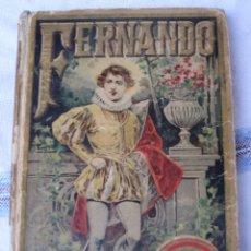 Libros antiguos: FERNANDO. EDITORIAL SATURNINO CALLEJA.. Lote 40661884