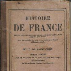 Libros antiguos: HISTOIRE DE FRANCE. Lote 40934856