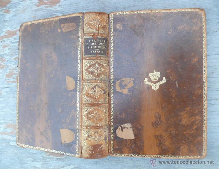 Libros antiguos: libro antiguo muy raro 1890 WALLACE TRAVELS ON THE AMAZON & RIO NEGRO - Foto 2 - 41079842