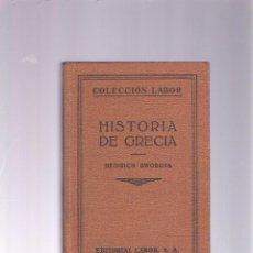 Libros antiguos: HISTORIA DE GRECIA - HEINRICH SWOBODA - COLECCION LABOR Nº 267-268 - 1ª EDICION 1930. Lote 41157032