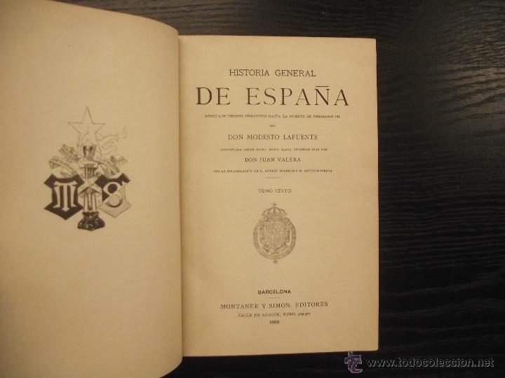 HISTORIA GENERAL DE ESPAÑA, MODESTO LAFUENTE, 1889 (Libros antiguos (hasta 1936), raros y curiosos - Historia Antigua)