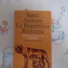 Alte Bücher - ISACC ASIMOV LA REPUBLICA ROMANA - 41579597