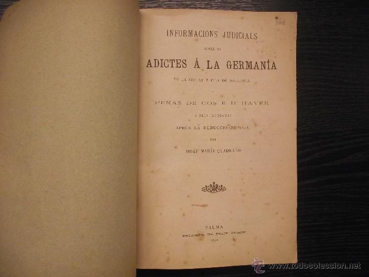 Libros antiguos: INFORMACIONS JUDICIALS SOBRE ELS ADICTES A LA GERMANIA, JOSEP MARIA QUADRADO, 1896 - Foto 2 - 41740342