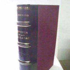 Libros antiguos: HISTORIA DE LAS CRUZADAS. TOMO XI. MICHAUD. 1832. Lote 42552517