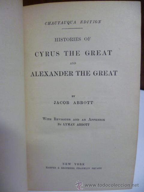 Libros antiguos: Cyrus and Alexander - ABBOTT - 1880 - preciosos grabados.(en ingles - ver fotos) - Foto 3 - 42680815