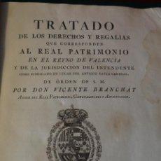 Libros antiguos: TRATADO DE LOS DERECHOS Y REGALIAS DEL REINO DE VALENCIA - BRANCHAT - 1785 - IMPRENTA ORGA -. Lote 42797955
