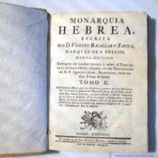 Libros antiguos: MONARQUIA HEBREA TOMO II. VICENTE BACALLAR Y SANNA. MARQUES DE S. PHELIPE.. Lote 43104294