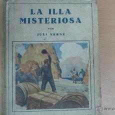 Libros antiguos: LA ILLA MISTERIOSA PER JULI VERNE. Lote 43254738