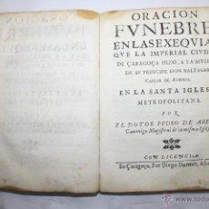 Libros antiguos: 5858 - OBELISCO HISTORICO Y HONORARIO QUE LA CIUDAD DE ZARAGOZA. ZARAGOZA 1646. Lote 50072978