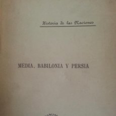 Libros antiguos: MEDIA, BABILONIA Y PERSIA - RAGOZIN, ZENAIDA A. - 1892 - EDITORIAL EL PROGRESO. Lote 43369908