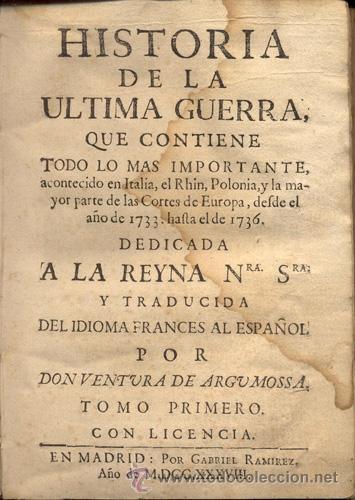 Libros antiguos: HISTORIA DE LA ÚLTIMA GUERRA – AÑO 1738 - Foto 2 - 43581332