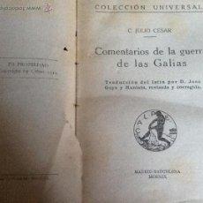 Libros antiguos: LA GUERRA DE LAS GALIAS, C. JULIO CESAR. COLECCIÓN UNIVERSAL, 1919. Lote 43646160