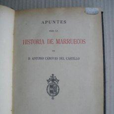 Libros antiguos: APUNTES PARA LA HISTORIA DE MARRUECOS. ANTONIO CANOVAS DEL CASTILLO. Lote 43674864