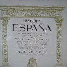 Libros antiguos: L- 469. HISTORIA DE ESPAÑA.TOMO I. MANUEL RODRIGUEZ CODOLÀ. M.SEGUI EDITOR. BARCELONA. 1915.. Lote 43747467