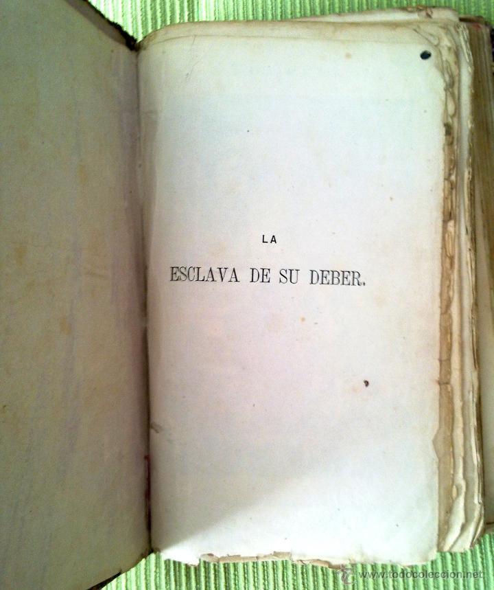 Libros antiguos: LIBRO ANTIGUO LA ESCLAVA DE SU DEBER 1865 manuel fernandez gonzalez - Foto 3 - 43844013