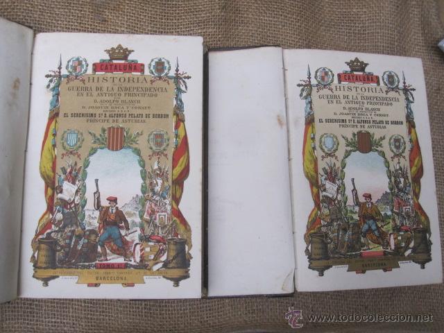 Libros antiguos: HISTORIA DE LA GUERRA DE LA INDEPENDENCIA EN EL ANTIGUO PRINCIPADO. TOMOS I-II - ROCA Y CORNET 1861 - Foto 3 - 43884226