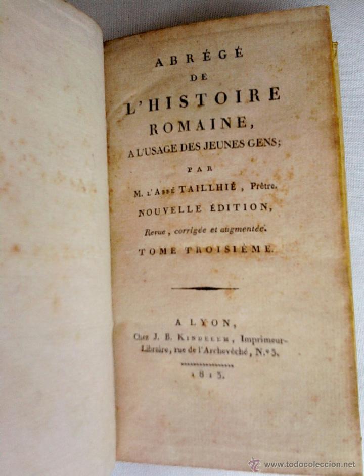 Libros antiguos: ANTIGUO LIBRO-HISTORIA DE ROMA-AÑO 1813,GUERRAS PUNICAS CON CARTAGO, EN FRANCES,TOMO III, 200 AÑOS ¡ - Foto 2 - 43898746