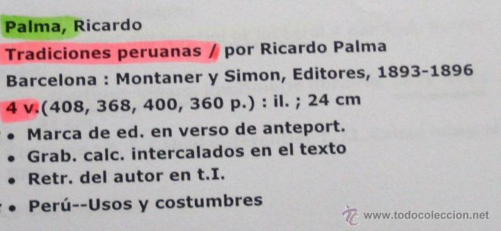 Libros antiguos: TRADICIONES PERUANAS - RICARDO DEPALMA - 4 TOMOS - Foto 2 - 43911349