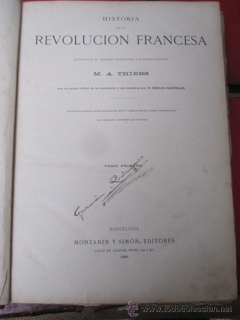 Libros antiguos: HISTORIA DE LA REVOLUCION FRANCESA Y HISTORIA DEL CONSULADO Y DEL IMPERIO. 1876-1879. MONTANER 1890 - Foto 10 - 43913896