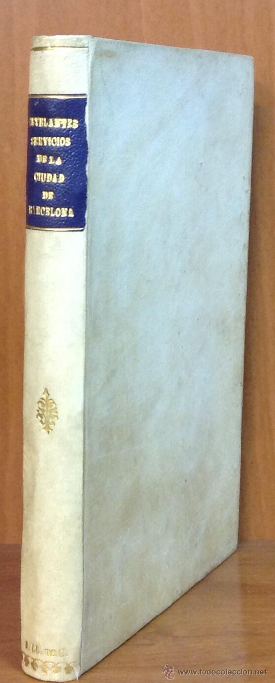 Libros antiguos: MANIFESTACION, EN QUE SE PUBLICAN MUCHOS RELEVANTES SERVICIOS Y NOBLES HECHOS, CIUDAD DE BARCELONA. - Foto 2 - 43991465