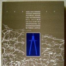 Libros antiguos: LIBRO CURIOSO: ASTURIAS SEGÚN LOS ASTURIANOS DEL ÚLTIMO SETECIENTOS. RESPUESTAS A TOMÁS PÉREZ. . Lote 44025958