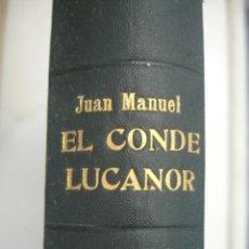 Libros antiguos: EL LIBRO DE LOS ENXIEMPLOS DEL CONDE LUCANOR ET DE PATRONIO (JUAN MANUEL INFANTE) 1900. Lote 44040559