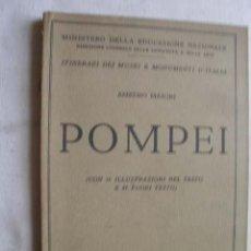 Libros antiguos: POMPEI. MAIURI, AMEDEO. 1931. Lote 44041770