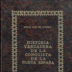 Libros antiguos: HISTORIA VERDADERA DE LA CONQUISTA DE LA NUEVA ESPAÑA. FASCIMIL DE LA PRIMERA EDICIÓN MADRID 1632.. Lote 44063360