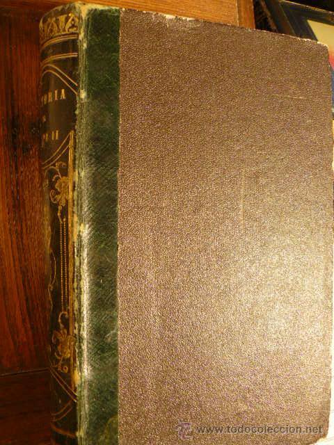 Libros antiguos: LIBRO LA HISTORIA DE FELIPE II - Foto 2 - 44157853