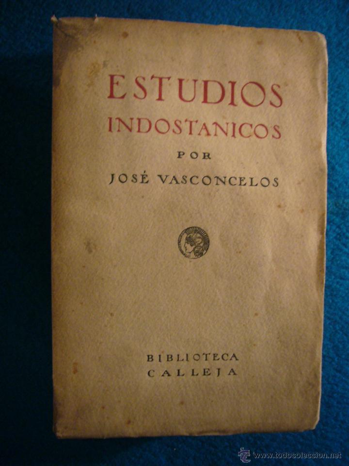 JOSE DE VASCONCELOS: - ESTUDIOS INDOSTANICOS - (MADRID, 1923) (Libros antiguos (hasta 1936), raros y curiosos - Historia Antigua)
