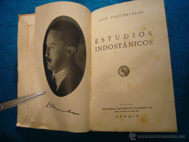 Libros antiguos: JOSE DE VASCONCELOS: - ESTUDIOS INDOSTANICOS - (MADRID, 1923) - Foto 3 - 44181671