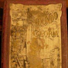 Libros antiguos: EL MUNDO DE LA GLORIA. Lote 44182083