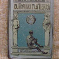 Alte Bücher - Libro El Hombre y la Tierra de Elíseo Reclús, Casa Editorial Maucci, Tomo primero, 547 páginas - 44351594
