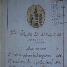 Libros antiguos: NUESTRA SEÑORA DE LA ANTIGUA .SEVILLA ANTONIO DE SOLIS.1738.ANTONIO SANCHEZ MOGUEL.1886. Lote 44464568