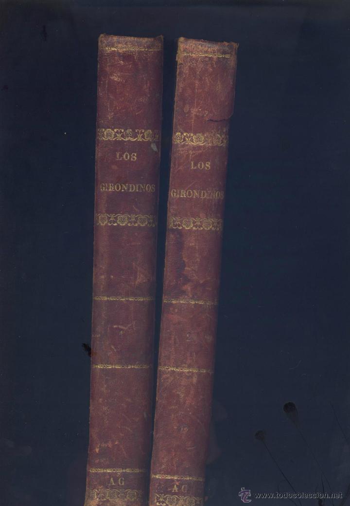 HISTORIA DE LOS GERONDINOS-2 TOMOS - A. DE LAMARTINE- 1877 (Libros antiguos (hasta 1936), raros y curiosos - Historia Antigua)