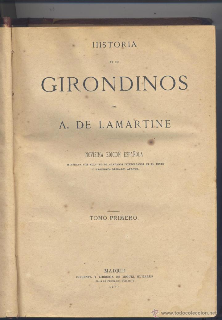 Libros antiguos: HISTORIA DE LOS GERONDINOS-2 TOMOS - A. DE LAMARTINE- 1877 - Foto 2 - 44764547