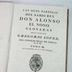 Libros antiguos: LAS SIETE PARTIDAS DEL SABIO REY DON ALFONSO EL NONO, GREGORIO LOPEZ, TOMO III. MADRID 1789. 26X40CM. Lote 45045264