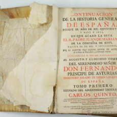 Libros antiguos: CONTINUACIÓN DE LA Hª GENERAL DE ESPAÑA DESDE 1516-1700 TOMO PRIMERO, AÑO 1741. TOMO ÚNICO PUBLICADO. Lote 45045421