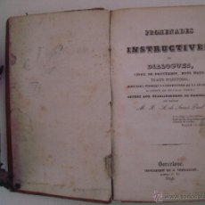 Libros antiguos: PROMENADES INSTRUCTIVES OU DIALOGUES, TRAITS D ´HISTOIRE. A.DE SAINT-PAUL. 1840. Lote 45103472