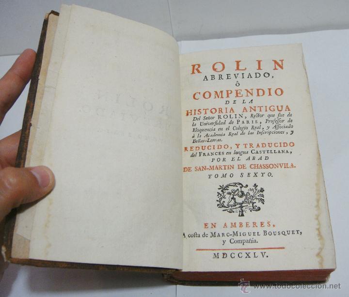 TOMO VI. ROLLIN ABREVIADO O COMPENDIO DE LA HISTORIA ANTIGUA 1745. CON LAMINAS EN EL INTERIOR. (Libros antiguos (hasta 1936), raros y curiosos - Historia Antigua)