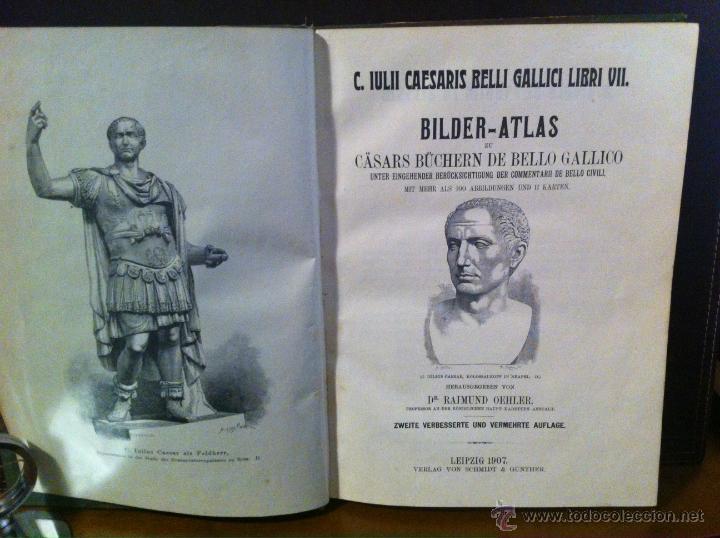 BILDER-ATLAS- GUERRA GALIAS. JULIO CESAR. GRABADOS. 1907 (Libros antiguos (hasta 1936), raros y curiosos - Historia Antigua)