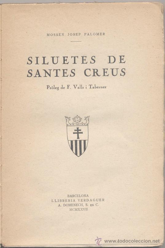 Libros antiguos: SILUETES DE SANTES CREUS - MN. J. PALOMER - 1927 - Foto 2 - 46016551