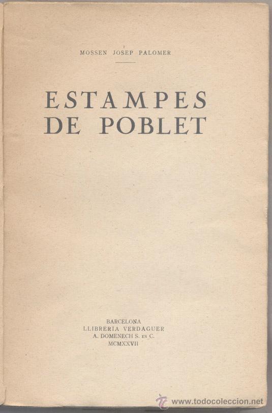 Libros antiguos: ESTAMPES DE POBLET - MN. J. PALOMER - 1927 - Foto 2 - 46016645