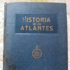 Libros antiguos: LIBRO HISTORIA DE LOS ATLANTES 1921 W.E. SCOTT. Lote 46035118