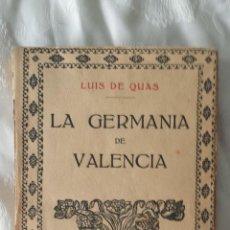 Libros antiguos: LA GERMANIA DE VALENCIA. Lote 46120629